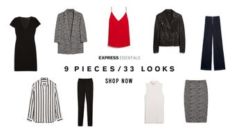 9 pieces. 33 different looks. Now available in sizes 00-18 in select stores & online. Streamline your style & shop Express Essentials now.
