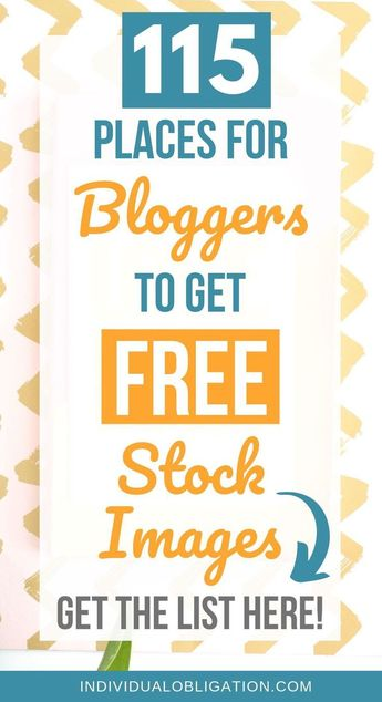 115 Free Stock Images Sites You'll Want To Use On Your Blog