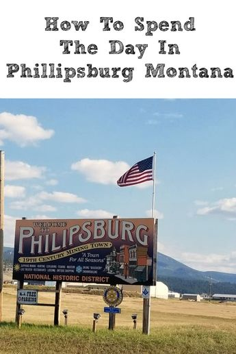 How To Spend The Day In Phillipsburg Montana! From shopping to sapphire mining, lunch, breweries, shopping, and ghost town you can spend a whole day here! #phillipsburgmontana #montana #exploremontana