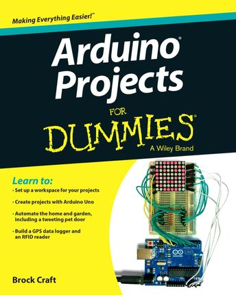 Arduino Projects For Dummies (eBook Rental)