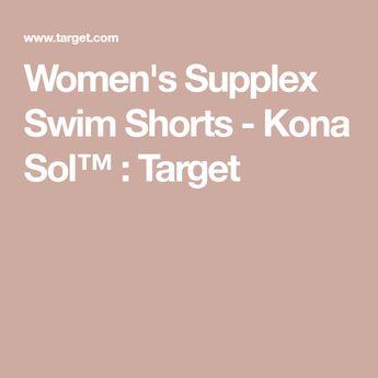 a5f1fe3cea80f Women s Supplex Swim Shorts - Kona Sol™   Target