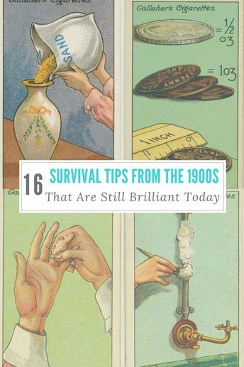 16 Survival Tips From The 1900s That Are Still Brilliant Today
