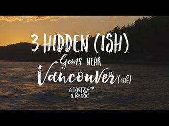 3 Hidden (ish) Gems Near Vancouver, BC - A Brit and a Broad. Pin curated by @poppytalk for @explorecanada