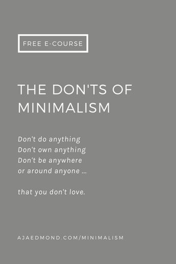 The don'ts of minimalism — editorial and free e-course inspired by the philosophy of Epicurus.   by ajaedmond.com   simple living   minimalist lifestyle   minimalist living   simple life   back to basics living   back to basics lifestyle