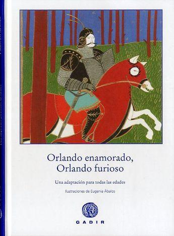 FEBRER-2016. Orlando enamorado, Orlando furioso. J 850 N ARI