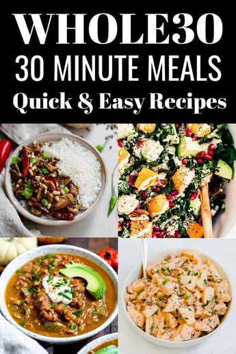 30 Minutes or Less Whole30 Recipes