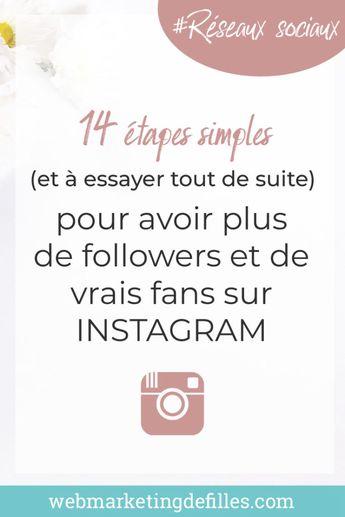 Comment avoir des abonnés sur Instagram : de 0 à 1000 followers et plus ! Rien de plus simple qu'en suivant cette méthode pas à pas en 14 étapes faciles à mettre en place. #instagram #commentavoirdesabonnesurinstagram #plusdefollowers #reseauxsociaux
