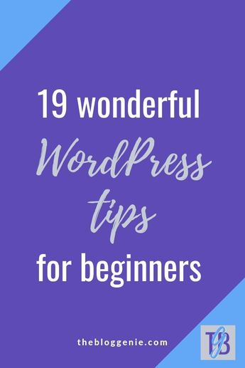 Are you a newbie when it comes to blogging? Or maybe you're new to WordPress and want a few tips? Whatever it is you're struggling with there's something for everyone in this blog post jam-packed full of WordPress tips for beginners #WordPress #thebloggenie