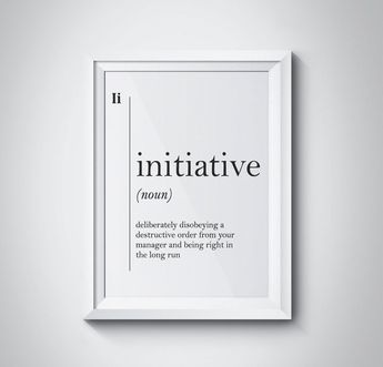 Initiative Definition Office Wall Decor Office Wall Art Boss Gift Manager Gift New Job Gift Definiti