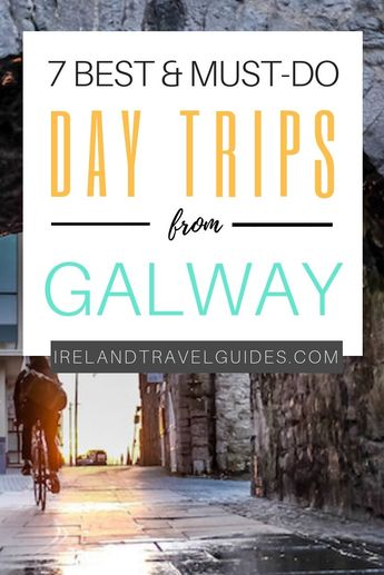 7 Best Day Trips From Galway City