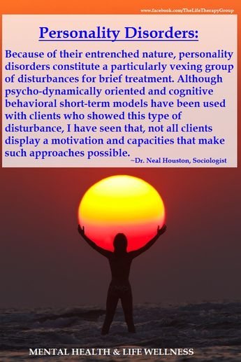 Personality Disorders ~ Dr. Neal Houston, Sociologist (Mental Health & Life Wellness) www.facebook.com/TheLifeTherapyGroup
