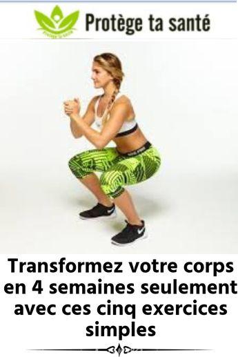 Transformez votre corps en 4 semaines seulement avec ces cinq exercices simples