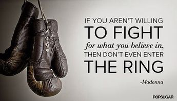 Don't suck up the oxygen of those of us willing to fight. I've come back time and again from things that would cripple others. A broken back, emergency heart surgery. I'm still here, still snarling, still fighting. I'm in the ring not for show, but to fight.