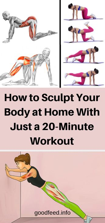 How to Sculpt Your Body at Home With Just a 20-Minute Workout !
