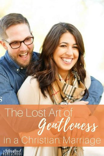 The Lost Art of Gentleness in a Christian Marriage
