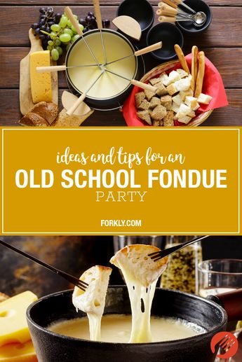 Ideas and Tips for an Old School Fondue Party