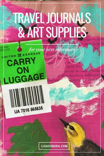 travel journals & art supplies that fit in your carryon. With tons of ideas and packing / shopping lists.