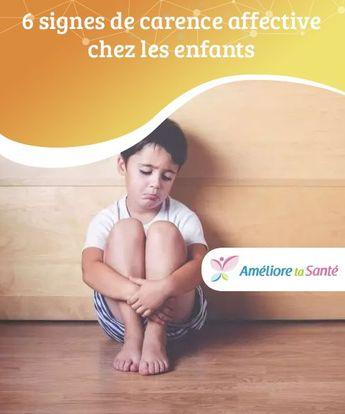 6 signes de carence affective chez les enfants