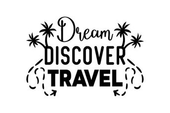 Dream, discover, travel
