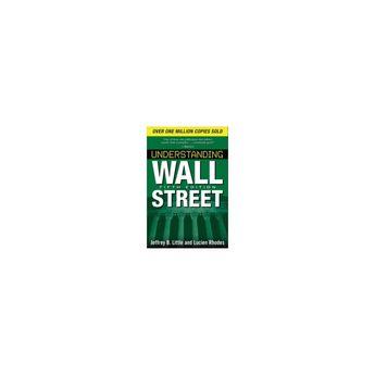 Understanding Wall Street, Fifth Edition - (Understanding Wall Street (Paperback)) 5 Edition (Paperback)