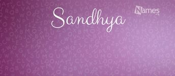 What is the meaning of Sandhya? How popular is the baby name Sandhya? Learn the origin and popularity plus how to pronounce Sandhya