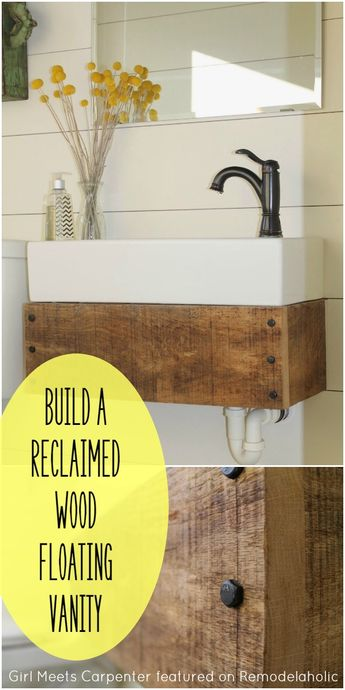 This is a gorgeous way to create your own vanity. Build a Reclaimed Wood Floating Vanity - Girl Meets Carpenter featured on @Remodelaholic #upcycle #bathroom
