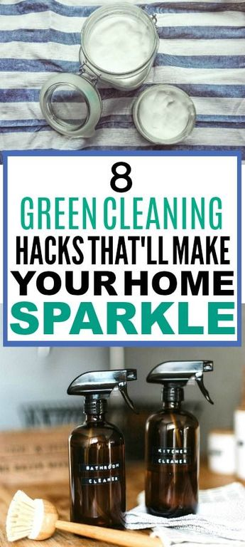 8 Green Cleaning Hacks That Are Seriously Easy to Try