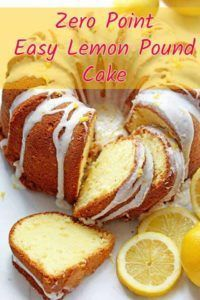 Weight Watchers Freestyle Lemon Pound Cake Recipe – 0 Points