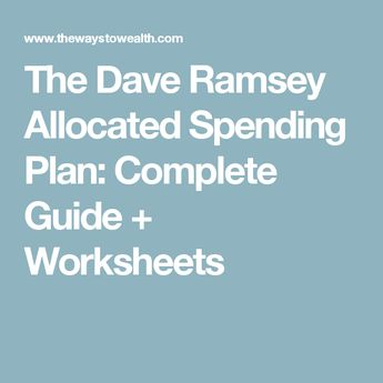 the dave ramsey allocated spending plan guide forms worksheets