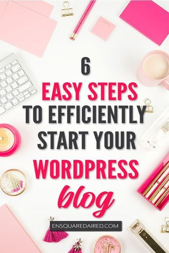 2019: How To Start A Blog In The Most Efficient Way Possible   enSquaredAired