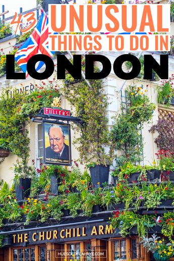 43 Quirky and unusual things to do in London that will blow your mind