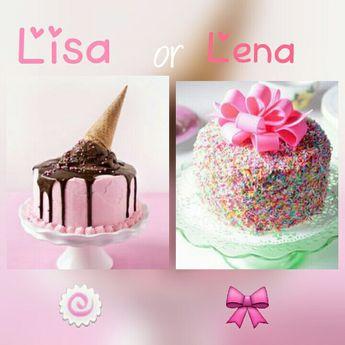 Lisa or lena?  ♡lisa