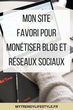 Monétiser son blog et ses réseaux sociaux facilement