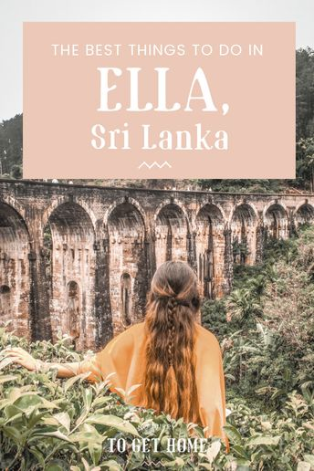 Awesome Things To Do in Ella, Sri Lanka
