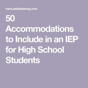 50 High School Accommodations for Every ADHD Challenge
