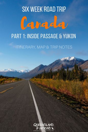 Canada Road Trip: Heading North from Vancouver to the Yukon