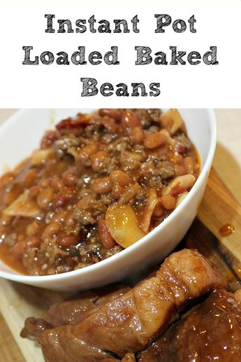 These Instant Pot Loaded Baked Beans are perfect to whip up for any last minute tailgating, get-togethers, or potlucks.Sure to be a hit with adults and kids! #instantpotrecipes #instantpot #tailgating