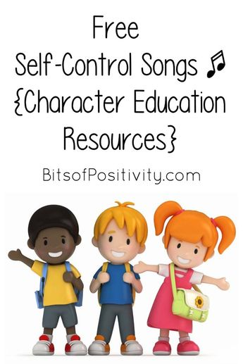 Free Self-Control Songs for Kids {Character Education Resources