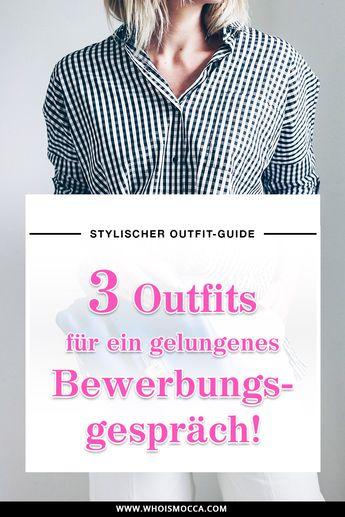 Der stylische Outfit-Guide für ein gelungenes Bewerbungsgespräch!