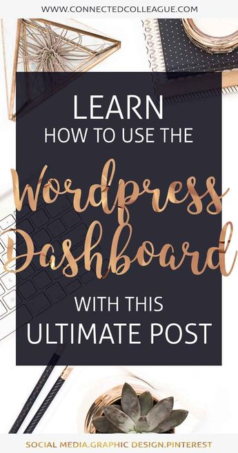 Ultimate Guide to the Wordpress Dashboard for Beginners