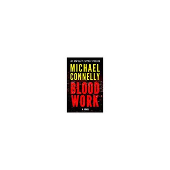 Blood Work - by Michael Connelly (Paperback)