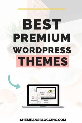 9 Best Premium Wordpress Themes For Bloggers & Smart Entrepreneurs