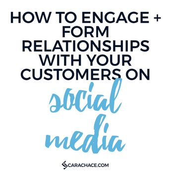 How To Engage + Form Relationships With Your Customers On Social Media — Cara Chace | Pinterest Marketing + Management for Business