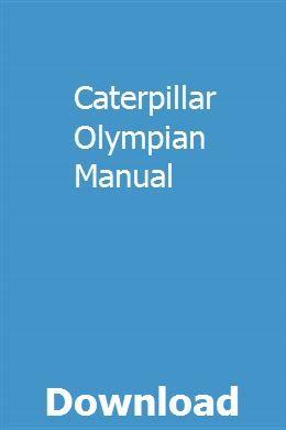Caterpillar Olympian Manual