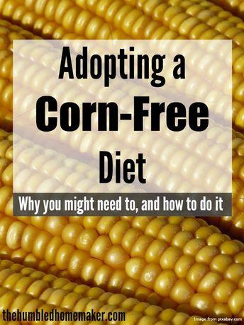 Adopting a Corn-Free Diet