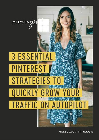 Here is how to use Pinterest for blogging and increase your blog traffic. These are 3 easy Pinterest marketing ideas you MUST try to grow your online business. Lets grow your traffic with Pinterest! #melyssagriffin, #onlineentrepreneur, #creativebusiness, #pinteresttips #howtousepinterest #blogtraffic