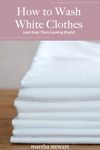 There are a few simple steps you should incorporate into your laundry routine if you want your white clothing to remain white. We asked two experts for their best advice on keeping your white clothing clean and bright. #organization #cleaning #marthastewart