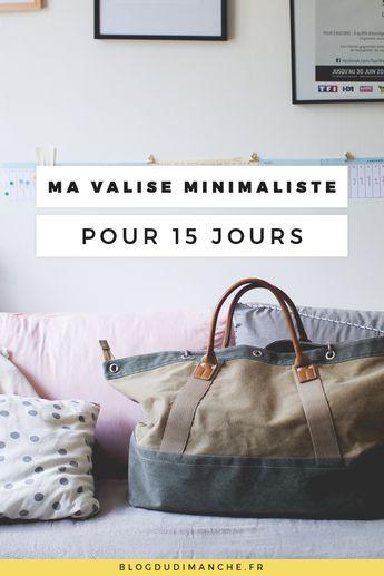 Ma valise minimaliste pour 15 jours
