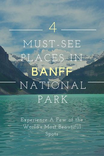 A few of the magnificent places you MUST visit in Banff National Park - pin curated by @poppytalk for @explorecanada