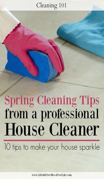 Top Ten Spring Cleaning Tips From A Professional Cleaner